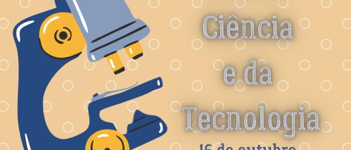 16 de outubro. dia da ciencia e da tecnologia