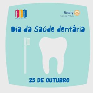 25 de outubro. dia da saude dentaria