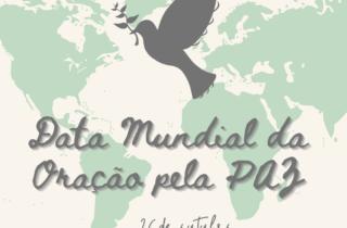 26 de outubro. dia mundial da oracao pela paz