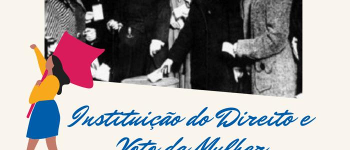 3 de novembro. instituicao direito e voto da mulher