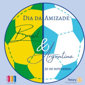 30 de novembro. dia da amizade brasil e argentina