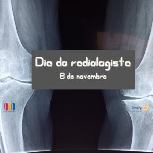 8 de novembro. dia do radiologista