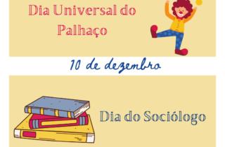10 de dezembro. dia do sociologo e do palhaco